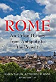 img - for Rome: An Urban History from Antiquity to the Present book / textbook / text book