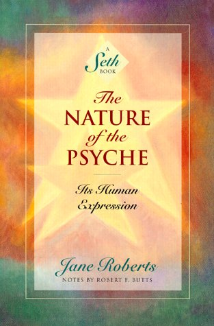 The Nature of Personal Reality A Seth Book