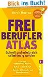 Freiberufler-Atlas: Schnell und erfol...