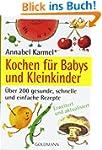Kochen f�r Babys und Kleinkinder: �be...