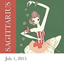 Sagittarius: July 01, 2015  by Tali Edut, Ophira Edut Narrated by Lesa Wilson