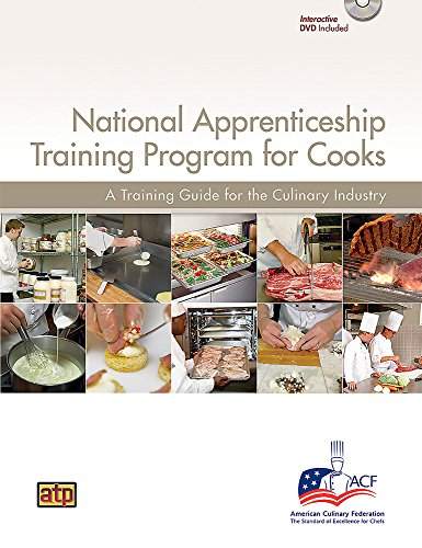 National Apprenticeship Training Program for Cooks by In Partnership with the American Culinary Federation