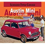 Austin Mini: 1959-2000 (Schrader-Typen-Chronik)