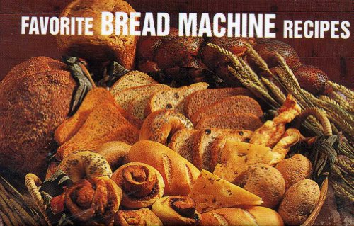 Favorite Bread Machine Recipes (Magnetic Book) by Donna Rathmell German