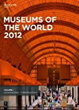 img - for Museums of the World 2012 book / textbook / text book