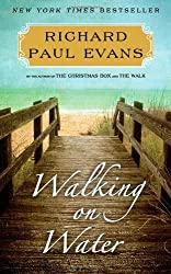 Walking on Water: A Novel (The Walk)