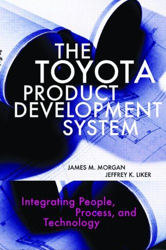 The Toyota Product Development System: Integrating...