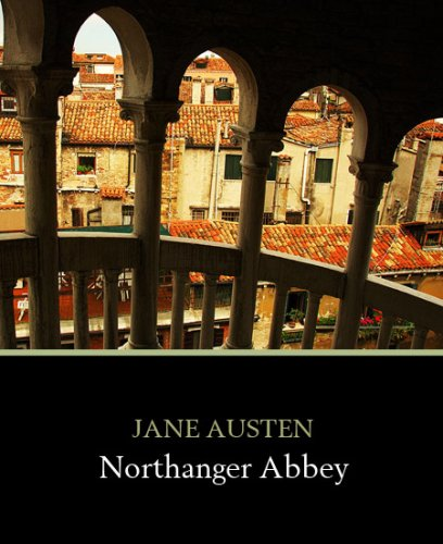 themes of northanger abbey Struggling with themes such as lies and deceit in jane austen's northanger abbey we've got the quick and easy lowdown on it here.