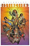 Witchblade Distinctions (Volume 1) (1582401993) by Wohl, David