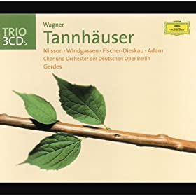 "Wagner: Tannh�user / Act 2 - ""Blick ich umher in diesem edlen Kreise"""