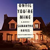 Until You're Mine: A Novel | [Samantha Hayes]