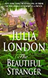 The Beautiful Stranger (Rogues of Regent Street, Book 3) (0440236908) by London, Julia