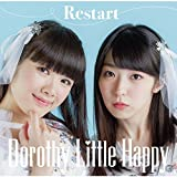 Restart♪Dorothy Little Happy
