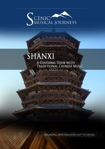 Cover art for  Naxos Scenic Musical Journeys Shanxi A Cultural Tour with Traditional Chinese Music