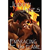 Embracing the Flame (The Flame Series)