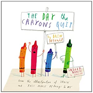 The Day the Crayons Quit by Philomel