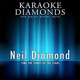 Neil Diamond : The Best Songs (Karaoke Version) (Sing the Songs of Neil Diamond)