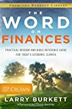 The Word on Finances: Practical Wisdom and Bible Reference Guide for Today's Economic Climate