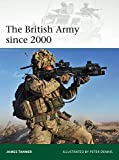 The British Army since 2000 (Elite 202)