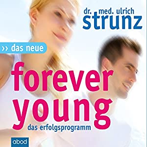 Das neue Forever Young Hörbuch