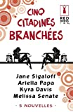 img - for Cinq citadines branch es (Harlequin Red Dress Ink) (French Edition) book / textbook / text book