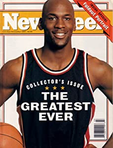 Michael Jordan 1993 Newsweek magazine (The Greatest Ever)