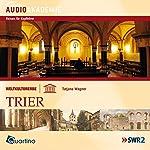 Weltkulturerbe - Trier | Tatjana Wagner