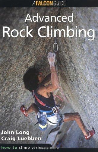 Advanced Rock Climbing (How to Climb Series)