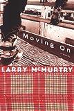 Moving On: A Novel
