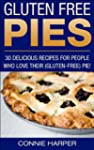 Gluten Free Pies : 30 Delicious Recip...