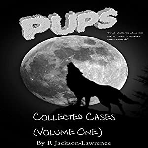 PUPS - The Collected Cases, Volume One Audiobook