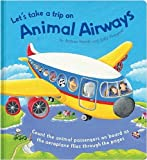 Sally Hopgood Let's Take a Trip on Animal Airways