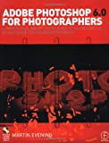 Adobe Photoshop 6 0 for Photographers: A professional image editor's guide to the creative use of Photoshop for the Mac and PC
