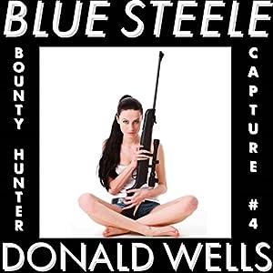 Blue Steele 4 Audiobook