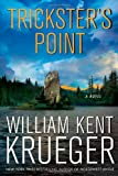 Trickster's Point: A Novel (Cork O'Connor Mystery Series)