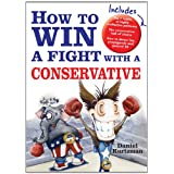 How to Win a Fight with a Conservative ~ Daniel Kurtzman