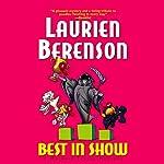 Best in Show: A Melanie Travis Mystery   Laurien Berenson