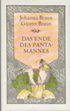 Das Ende des Pantamannes : Drittes Buch des…