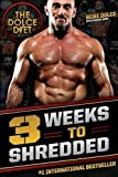 The Dolce Diet: 3 Weeks to Shredded by Mike Dolce (1-Sep-2014) Paperback