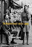 "Daniel Geary, ""Beyond Civil Rights: The Moynihan Report and Its Legacy"" (U of Pennsylvania Press, 2015)"