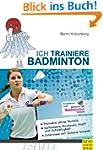 Ich trainiere Badminton