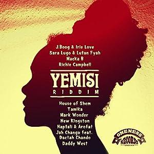 Yemisi Riddim (Oneness Records Presents)