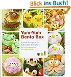 Yum-Yum Bento Box: Fresh Recipes for...