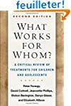 What Works for Whom?: A Critical Revi...