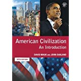 "American Civilization: An Introductionvon ""David Mauk"""