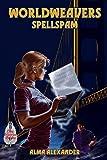 Spellspam (World Weavers Book 2)