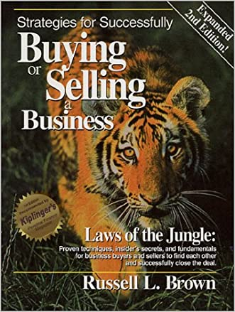 Strategies for Successfully Buying or Selling a Business, Second Edition
