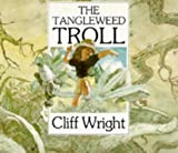 The Tangleweed Troll (0575060956) by Wright, Cliff