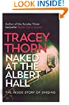 Naked at the Albert Hall: The Inside...
