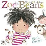Zoe and Beans: Hello Oscar